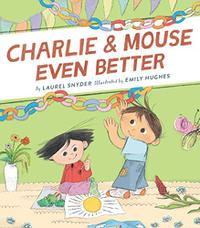 CHARLIE & MOUSE EVEN BETTER