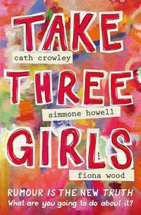 TAKE THREE GIRLS