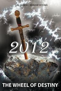 2012 THE WHEEL OF DESTINY