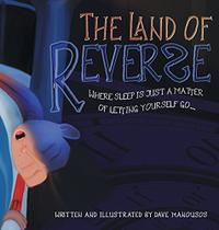 THE LAND OF REVERSE