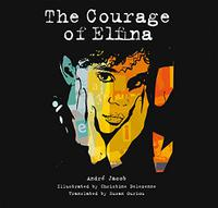 THE COURAGE OF ELFINA