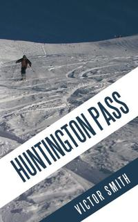 HUNTINGTON PASS