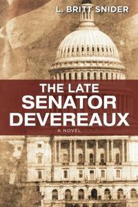 THE LATE SENATOR DEVEREAUX