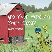 ARE YOUR EARS ON YOUR KNEES?