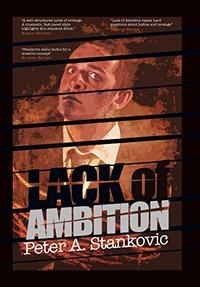 LACK OF AMBITION