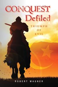 Conquest Defiled