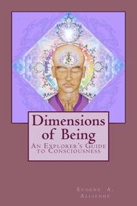 DIMENSIONS OF BEING