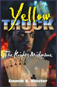 Yellow Truck and the Knight's Misfortune (Yellow Truck series, part 2)