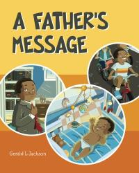 A FATHER'S MESSAGE