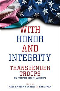 WITH HONOR AND INTEGRITY