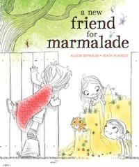 A NEW FRIEND FOR MARMALADE