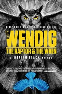 THE RAPTOR AND THE WREN