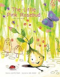 THE LITTLE PINK ROSEBUD