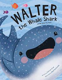 WALTER THE WHALE SHARK AND HIS TEENY TINY TEETH
