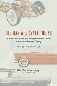 The Man Who Saved the V-8