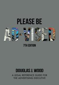Please Be Ad-vised: 7th Edition