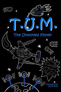 TUM: The Unmoved Mover