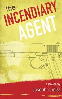 The Incendiary Agent