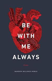 BE WITH ME ALWAYS