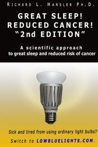 """Great Sleep! Reduced Cancer! 2nd Edition"""""""