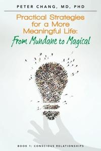 Practical Strategies for a More Meaningful Life
