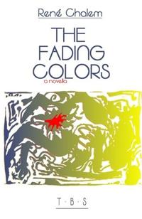 THE FADING COLOURS