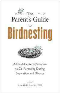 THE PARENT'S GUIDE TO BIRDNESTING