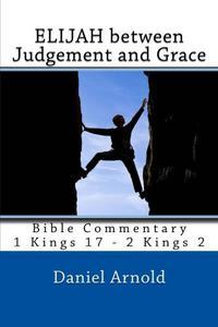 Elijah Between Judgement and Grace
