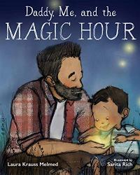 DADDY, ME, AND THE MAGIC HOUR