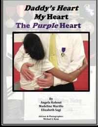 Daddy's Heart, My Heart, The Purple Heart