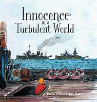 INNOCENCE IN A TURBULENT WORLD