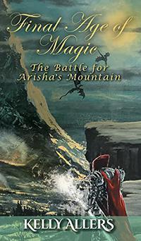 THE BATTLE FOR ARISHA'S MOUNTAIN