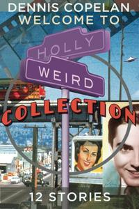 WELCOME TO HOLLYWEIRD