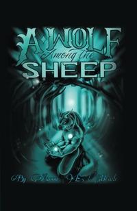 A WOLF AMONG THE SHEEP