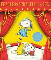 FEARLESS MIRABELLE & MEG
