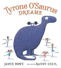 TYRONE O'SAURUS DREAMS