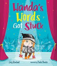 WANDA'S WORDS GOT STUCK