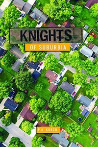 KNIGHTS OF SUBURBIA