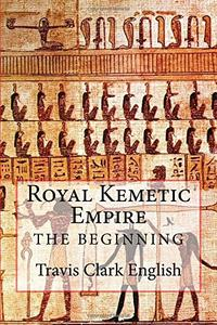 ROYAL KEMETIC EMPIRE
