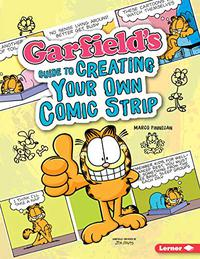 GARFIELD'S ® GUIDE TO CREATING YOUR OWN COMIC STRIP