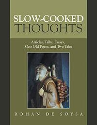 SLOW-COOKED THOUGHTS
