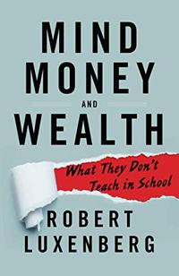 MIND, MONEY AND WEALTH