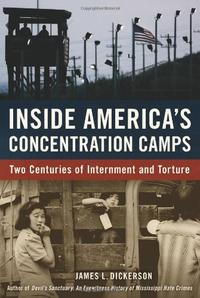 INSIDE AMERICA'S CONCENTRATION CAMPS
