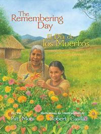 THE REMEMBERING DAY / EL DÍA DE LOS MUERTOS