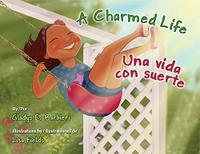 A CHARMED LIFE / UNA VIDA CON SUERTE