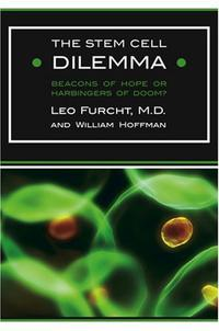 THE STEM CELL DILEMMA