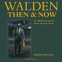 WALDEN THEN AND NOW