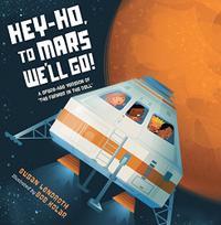 HEY-HO, TO MARS WE'LL GO!