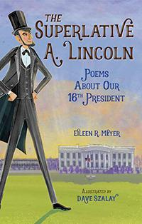 THE SUPERLATIVE A. LINCOLN