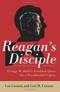 REAGAN'S DISCIPLE
